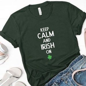 Keep Calm and Irish On | St. Patricks Day Tee